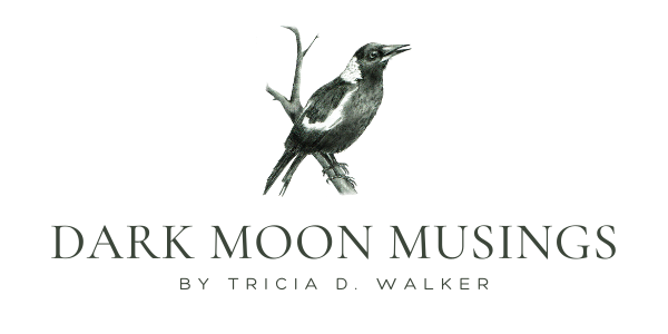 Dark Moon Musings e-newsetter by Nature writer and nature connection facilitator Tricia D. Walker